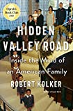 Hidden Valley Road inside the mind of an American Family book cover, by Rolbert Kolker
